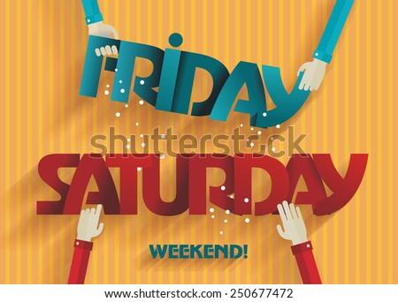 Weekend Coming - Flat Design - Vector - stock vector