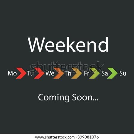 Weekend Coming Soon - Vector Illustration - stock vector
