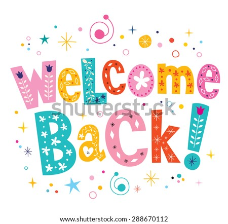 welcome back decorative lettering text - stock vector