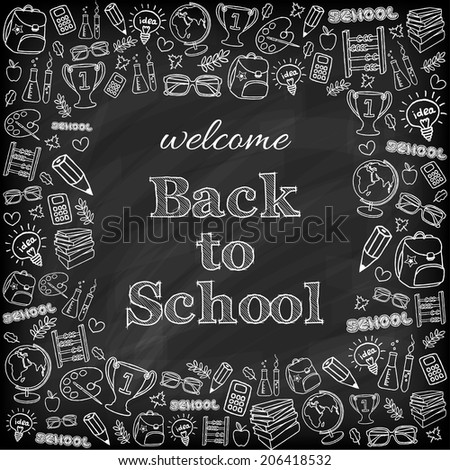 Welcome back to school card. Doodle chalk board background. Vector illustration. - stock vector