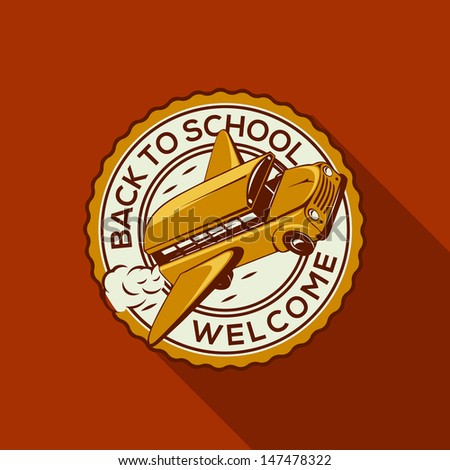 Welcome Back to school label with school bus, vector illustration. - stock vector