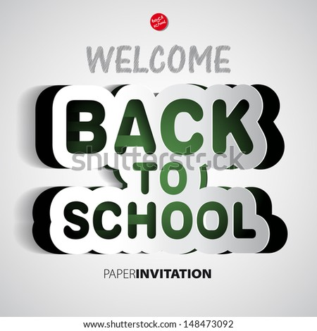Welcome Back to school paper sign - vector illustration - stock vector