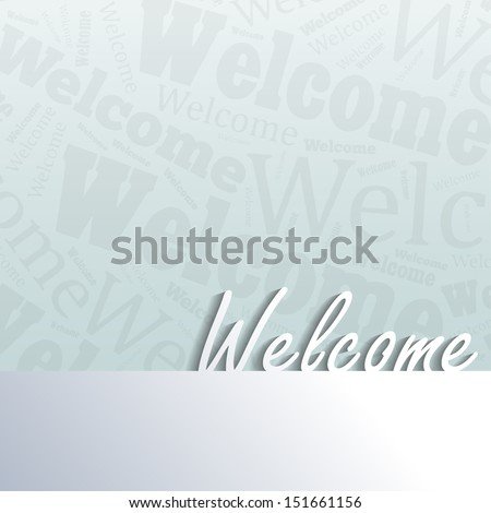 Welcome background with space for your text (EPS10 Vector) - stock vector