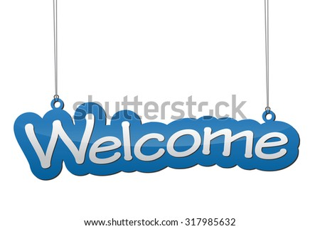 welcome, blue vector welcome, blue tag welcome, background welcome, illustration welcome, element welcome, sign welcome design welcome, picture welcome, welcome eps10 - stock vector