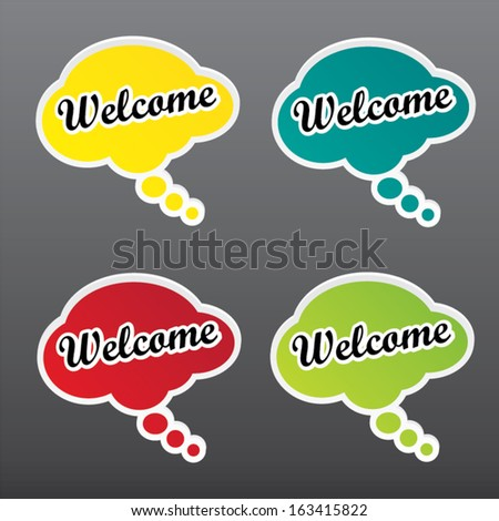 Welcome colorful sign isolated on white. Vector. - stock vector