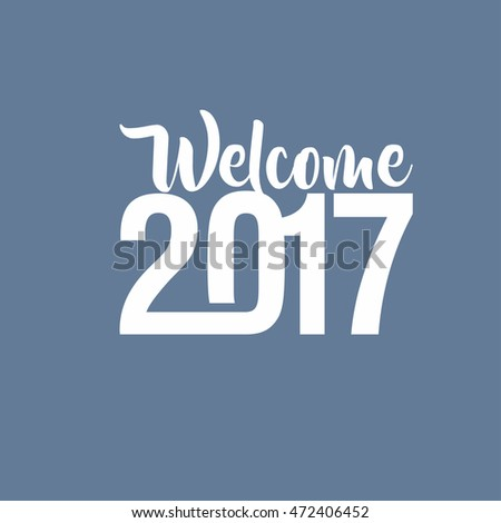 Welcome 2017 Creative numbers Happy new year creative design for your greetings card, flyers, invitation, posters, brochure, banners, calendar blue background