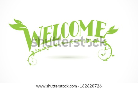 Welcome Green Vine Leaf lettering design - stock vector