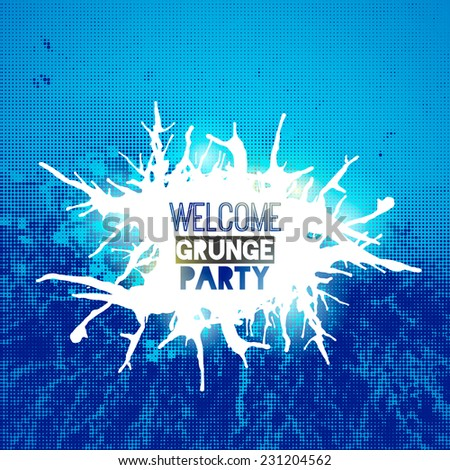 welcome grunge party poster with splashes for your design - stock vector