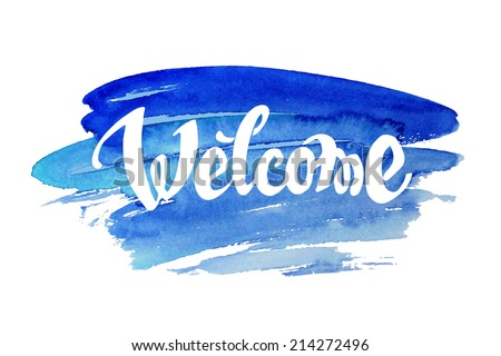 Welcome hand drawn lettering - stock vector