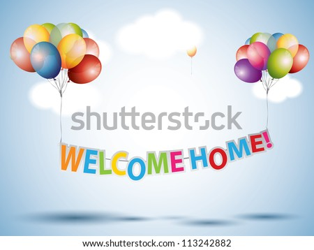 Welcome Home text with Colorful Balloons - stock vector