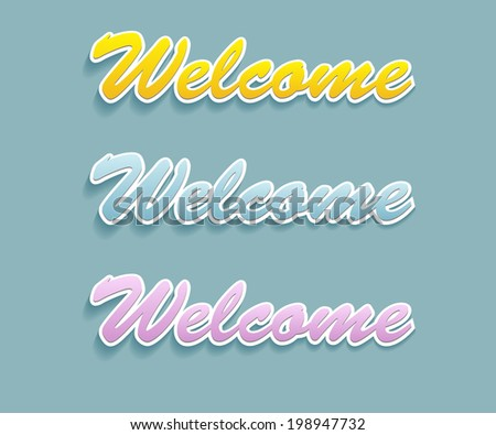 Welcome inscription, vector illustration - stock vector
