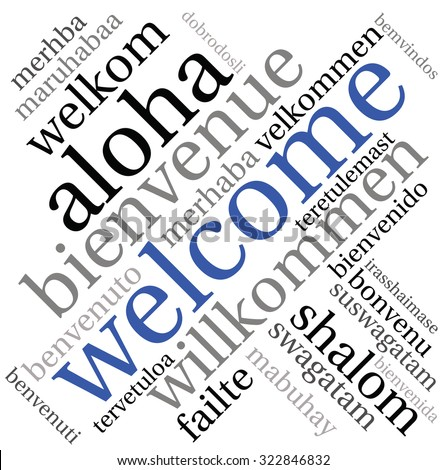 Welcome international Word Cloud On a White Background. Each word used in this word cloud is another language's version of the word Welcome.  - stock vector