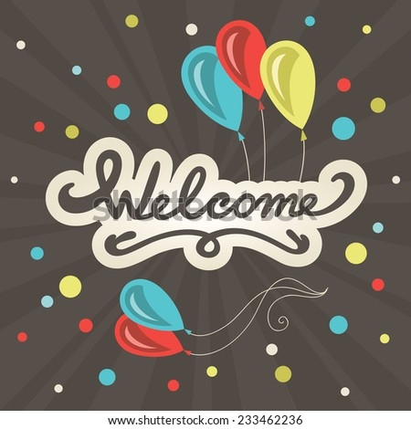 Welcome lettering greeting card. Vector design template - stock vector