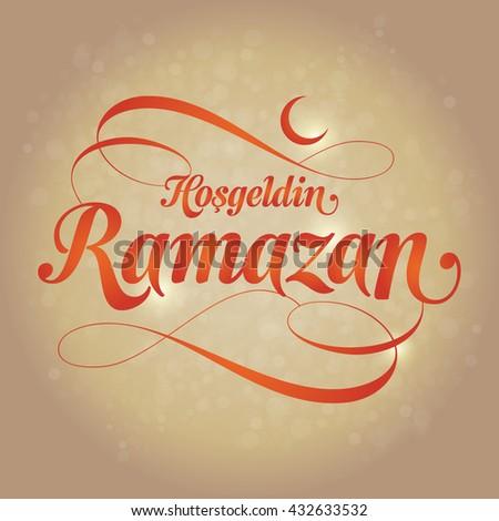 Welcome ramadan turkish hosgeldin ramazan greeting stock vector welcome ramadan turkish hosgeldin ramazan greeting card holy month of muslim community m4hsunfo