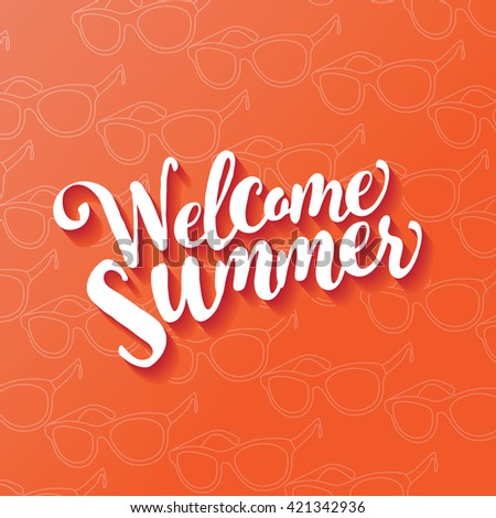 Welcome summer type design. EPS 10 vector. - stock vector