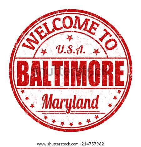 Welcome to Baltimore grunge rubber stamp on white background, vector illustration - stock vector