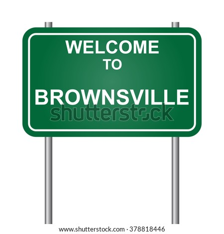 Welcome to Brownsville, green signal vector