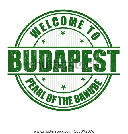 Welcome to Budapest, Pearl of the Danube grunge rubber stamp on white, vector illustration - stock vector