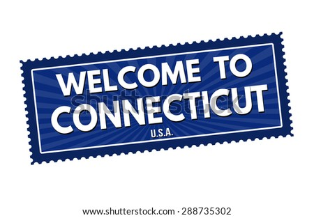 Welcome to Connecticut travel sticker or stamp on white background, vector illustration - stock vector