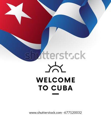 Welcome To Cuba. Cuba Flag. Vector