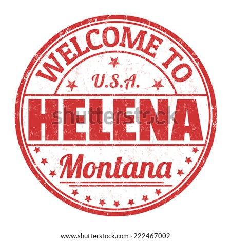 Welcome to Helena grunge rubber stamp on white background, vector illustration - stock vector