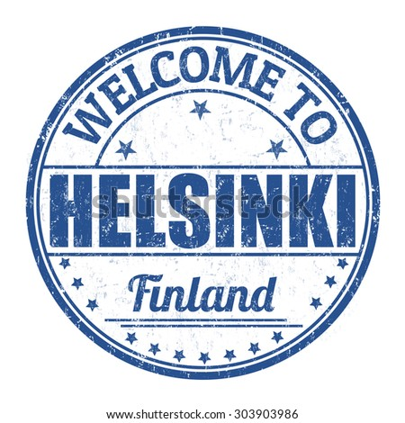 Welcome to Helsinki grunge rubber stamp on white background, vector illustration