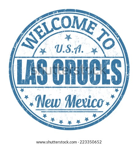 Welcome to Las Cruces grunge rubber stamp on white background, vector illustration - stock vector