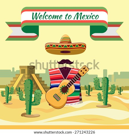 Welcome to Mexico, Mexican traditional elements against backdrop of cactuses and sand - stock vector