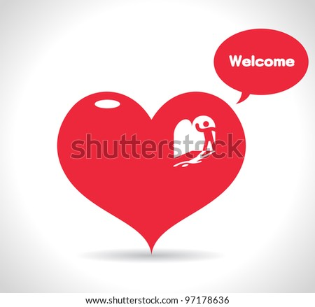Welcome to my heart ,Love heart - stock vector