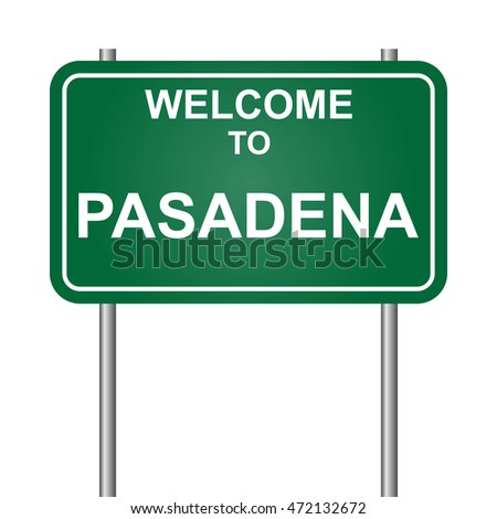 Welcome to Pasadena, green signal vector
