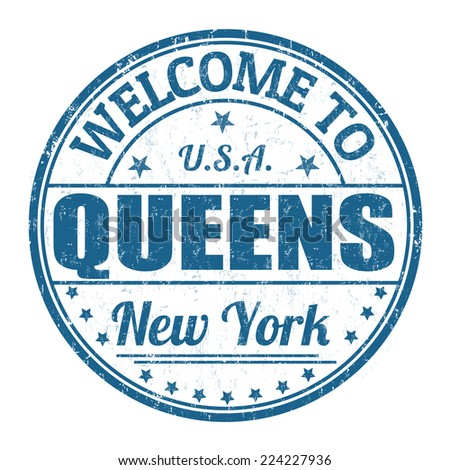 Welcome to Queens grunge rubber stamp on white background, vector illustration - stock vector