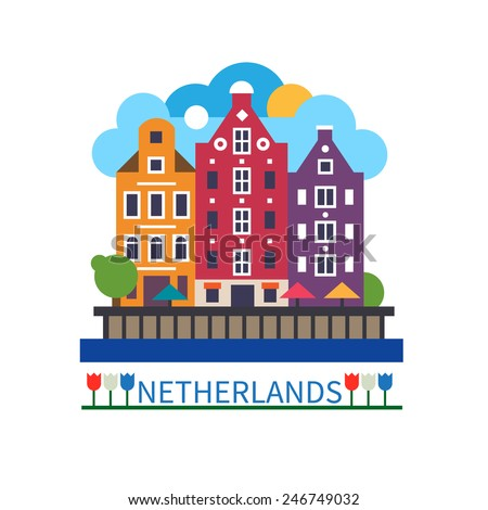 Welcome to the Netherlands. Old houses on a city street. Vector flat illustration and logo - stock vector