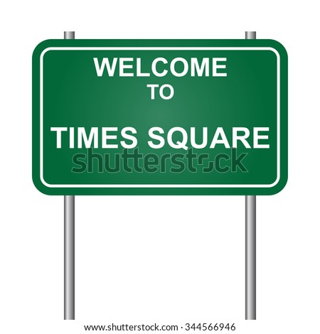 Welcome to Times Square vector