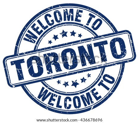 welcome to Toronto stamp.Toronto stamp.Toronto seal.Toronto tag.Toronto.Toronto sign.Toronto.Toronto label.stamp.welcome.to.welcome to.welcome to Toronto. - stock vector