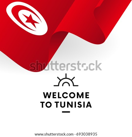 Welcome to tunisia tunisia flag patriotic design vector illustration