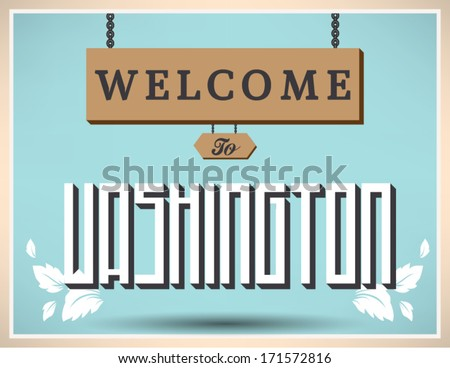 welcome to Washington sign, vector design