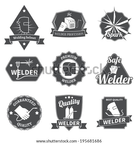 Welder industry construction work repair and manufacturing instruments labels set isolated vector illustration - stock vector