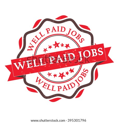 Well paid jobs - grunge label. Print colors used. - stock vector