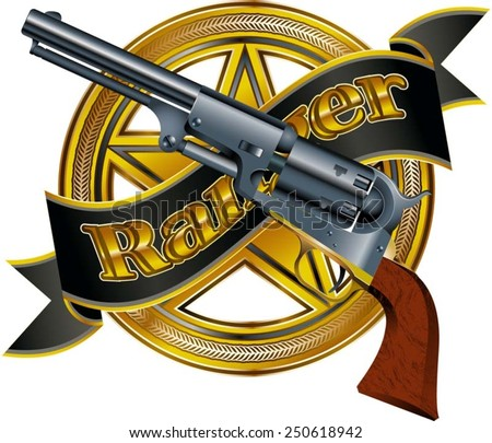 western revolver with star and banner with the word ranger - stock vector