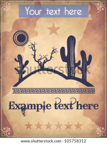 Western style poster with desert scene and text - stock vector