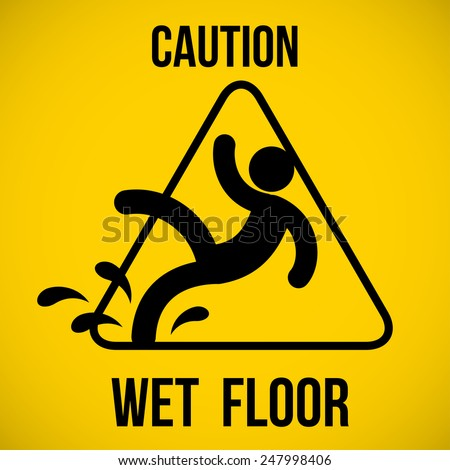 Wet floor warning sign. Vector illustration. - stock vector
