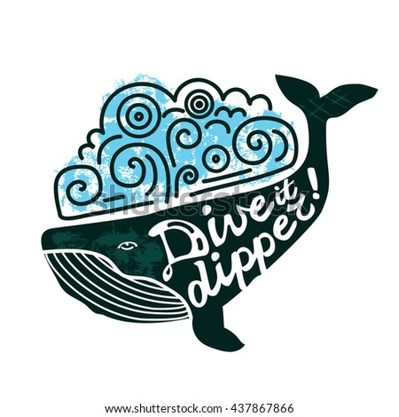 Whale lettering. Grunge flat lettering. Whale smile. Diving concept. - stock vector