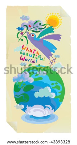what a world with olive branch bird and globe - stock vector
