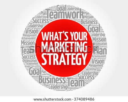 What's Your Marketing Strategy circle word cloud, business concept - stock vector