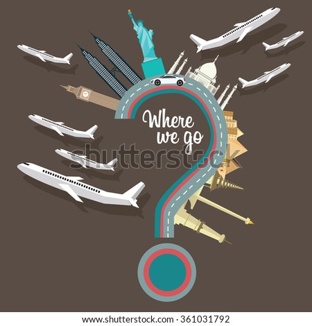 where to we go traveling places plane question mark flying destination around the world vector illustration - stock vector