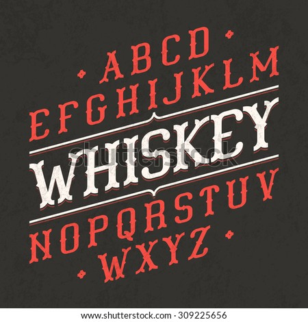 Whiskey style vintage font. Ideal for any design in vintage style. Vector. - stock vector