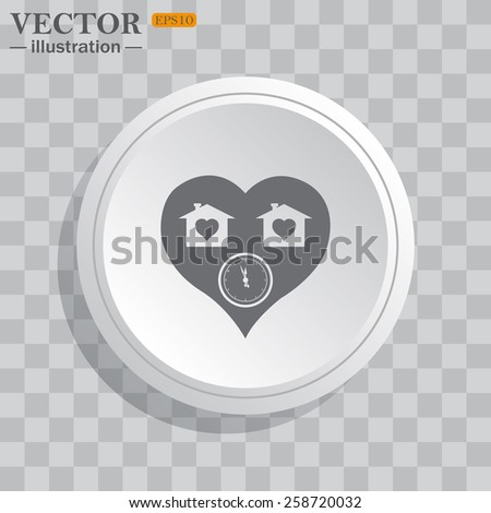 White circle, white button on a gray background with shadow. Grey icon on white.  clock, House with Heart Icon, vector illustration, EPS 10 - stock vector