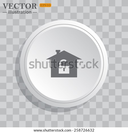 White circle, white button on a gray background with shadow. Grey icon on white.  House, access is open, unlocked,  vector illustration, EPS 10 - stock vector