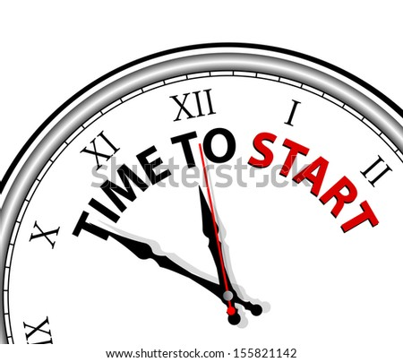 White clock with words Time to START on its face - stock vector