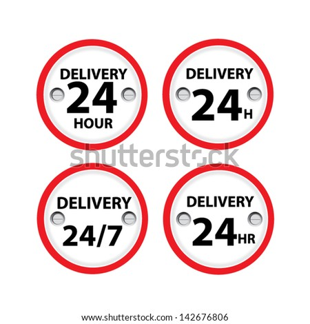 White delivery 24 hours sign. - stock vector
